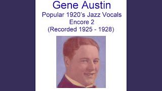 Gene Austin - Tonight You Belong To Me