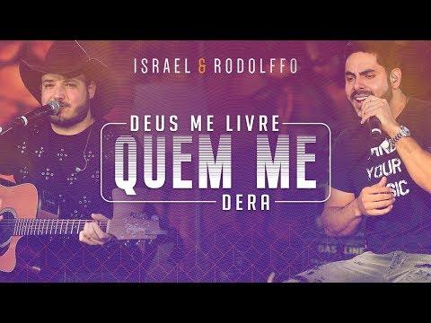 Israel E Rodolffo Deus Me Livre Quem Me Dera Onde A Saudade Mora Vídeo Oficial