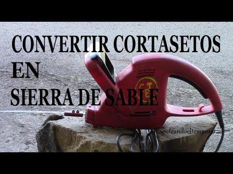 CORTASETOS CONVERTIDO EN SIERRA DE SABLE