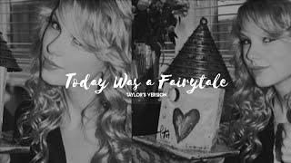 Taylor Swift — ❝ Today Was a Fairytale (Taylor's Version)❞ [traducido al español]