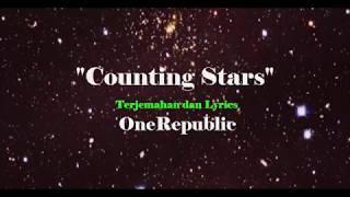 """Counting Stars"" (Lyrics Terjemahan) One Republic"