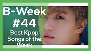 B-Week#44 (The Boyz, KEY, MINO, MAMAMOO, Yubin, NU'EST W)