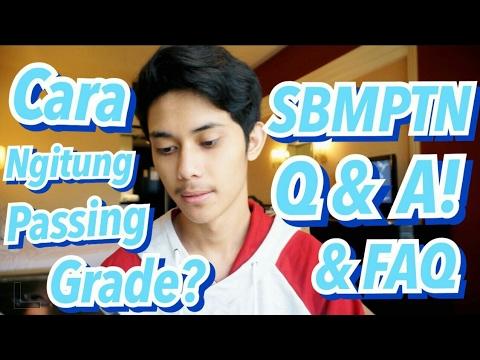 Video SBMPTN Q&A!    CARA NGITUNG PASSING GRADE? JUMLAH SOAL SAMPE DITERIMA?