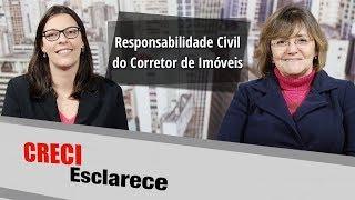 Entrevista Responsabilidade Civil do Corretor de Imóveis