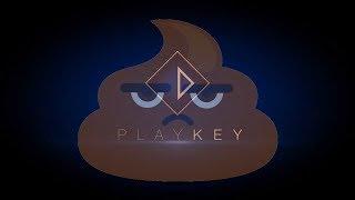 PlayKey- Г@вно!!!