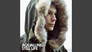 Aqualung - Easier to lie