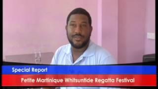 Petite Martinique Whitsuntide Regatta.... Special Report