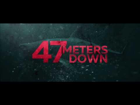 47 Meters Down ( Denizde Dehşet )