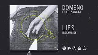 Domeno feat Zagata - Lies (French Radio Edit)