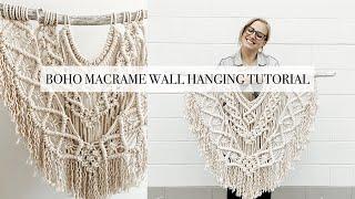 How To: DIY Large Boho Macrame Wall Hanging Tutorial