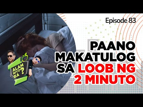 Alam Niyo Ba? Episode 83 | How to Fall Asleep in just 2 Minutes
