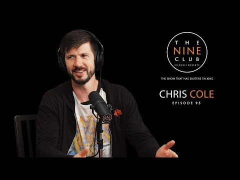 Chris Cole | The Nine Club With Chris Roberts - Episode 95