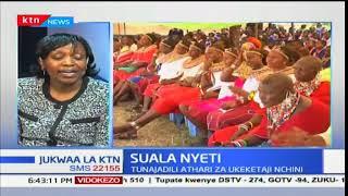 Athari za ukeketaji nchini na uhusiano wake na ugonjwa wa fitsula: Jukwaa la KTN