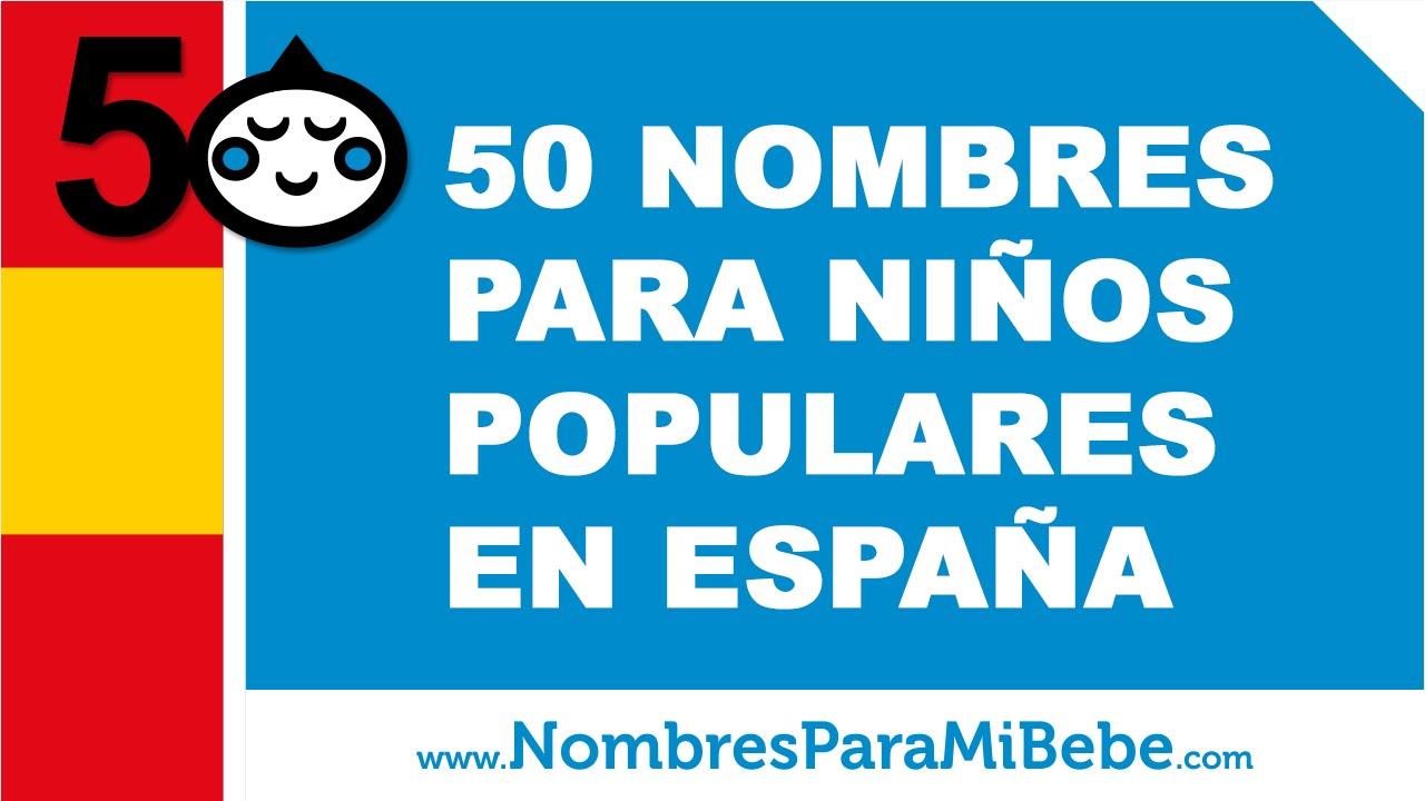 50 nombres de bebés para niños populares en España - www.nombresparamibebe.com