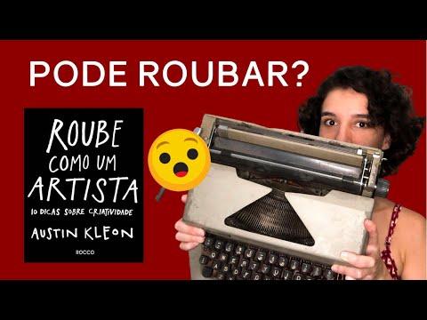 ROUBE COMO UM ARTISTA: 5 CONSELHOS DO LIVRO
