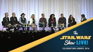 Lucasfilm: The Art of Storytelling Panel | Star Wars Celebration Europe 2016