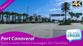 Best Cruise Hotel Packages for Families - Sailing from Port Canaveral