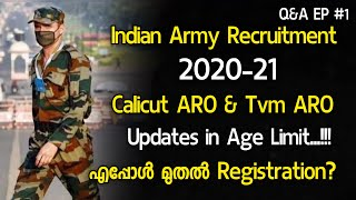Indian Army Recruitment 2020-21 Calicut Aro & Tvm Aro| Age Updates |എപ്പോൾ മുതൽ Registration? Q&A #1