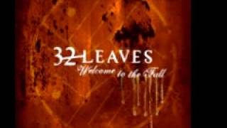 32 Leaves 'Blood On My Hands'