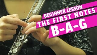 Beginner Flute Lesson   The First Notes B A and G on the Flute