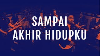 Sampai Akhir Hidupku (Live Remix)   JPCC Worship
