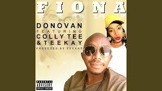 Fiona (feat. Colly Tee, Teekay)