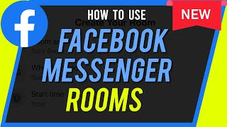 How to Use Facebook Messenger Rooms - New Video Chat Platform
