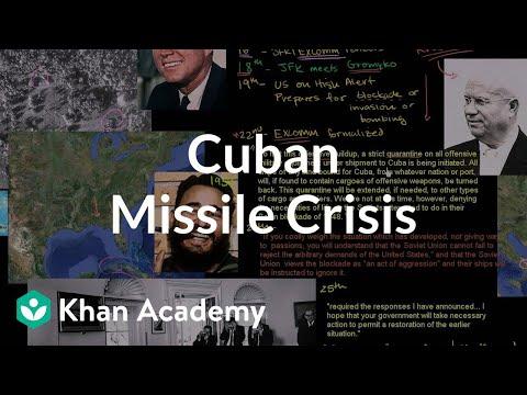 Cuban Missile Crisis (video) | 1960s America | Khan Academy