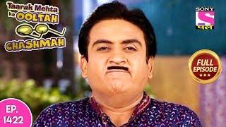Taarak Mehta Ka Ooltah Chashmah - Full Episode 1422 - 18th September, 2018