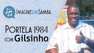 Portela 1984   Gilsinho (Imagine Um Samba)