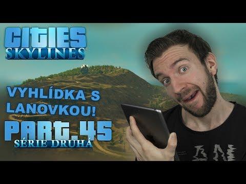 VYHLÍDKA S LANOVKOU! | Cities Skylines S02 #45