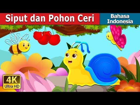 Siput dan Pohon Ceri   Dongeng anak   Dongeng Bahasa Indonesia