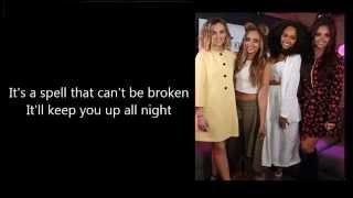 Little Mix - Black Magic - Lyrics