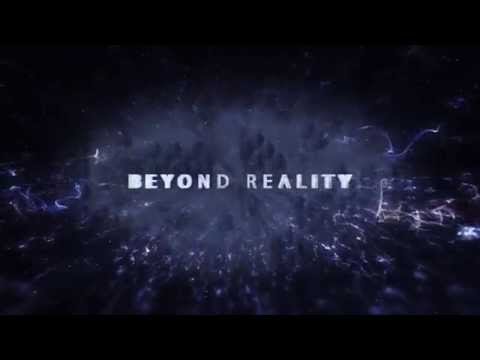 Beyond Reality Trailer [LQ] thumbnail