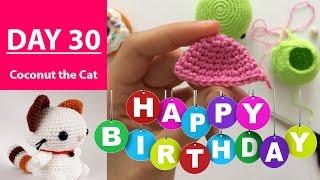 BIRTHDAY EDITION || 100DaysOf10MinuteCrochet || Day 30
