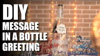 How To Make A DIY Message In A Bottle Greeting