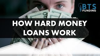 How Hard Money Loans Works