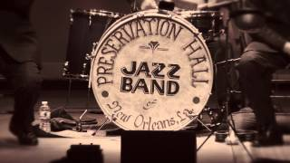 The Preservation Hall Jazz Band - St. Peter & 57th St (A 50th Anniversary Celebration)