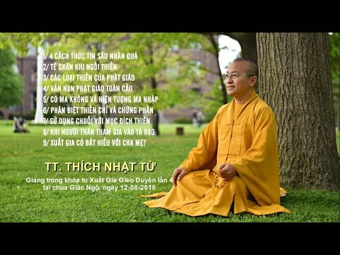 Vấn đáp: 4 cách thức tin sâu nhân quả, tê chân khi ngồi thiền - TT Thích Nhật Từ