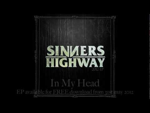 Sinners Highway - MAY 31st 2012 DEBUT EP Teasers! .mov