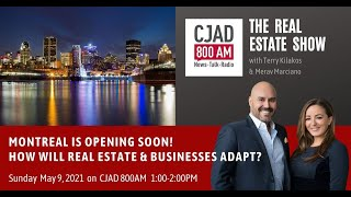 Montreal is opening soon! How will Real Estate & Business adapt?