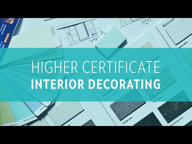 Higher Certificate in Interior Decorating