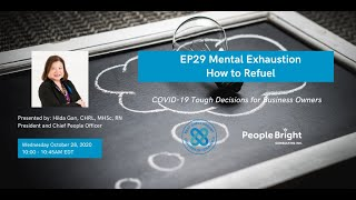 COVID-19 TDBO: EP29 Mental Exhaustion - How to Refuel Webinar Recording