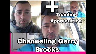 Teacher Appreciation! 2019 Gerry Brooks Impression