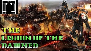 40k Lore, The Legion of the Damned