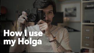How I use my Holga