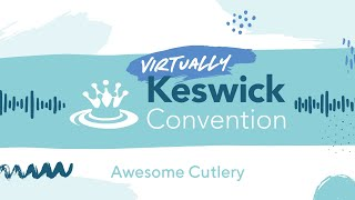 Keswick '20 - Awesome Cutlery