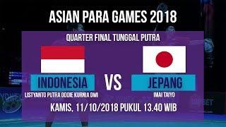 Live Streaming Quarter Final Badminton Tunggal Putra, Indonesia Vs Jepang di Asian Para Games 2018