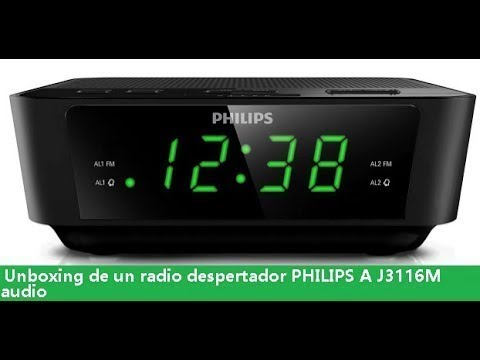 Unboxing de un radio despertador PHILIPS A J3116M audio ®