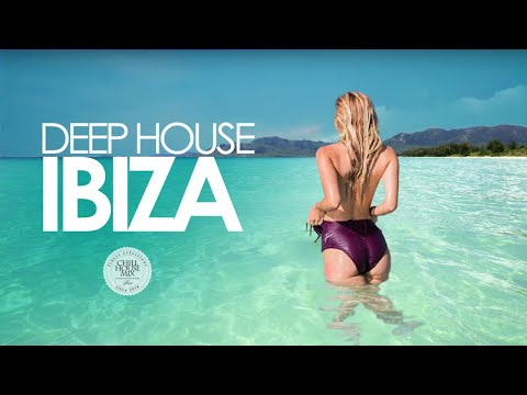 Deep House IBIZA (Opening Party 2018 | Chill Out Mix) - Chill House Mix